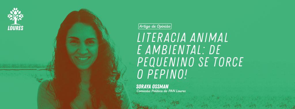 Soraya Ossman - Literacia Animal e Ambiental - Opinião Site -PAN Loures