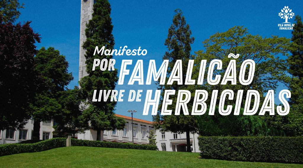 Manifesto por Famalicão Livre de Herbicidas
